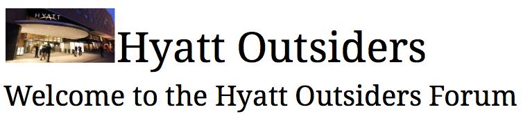 Hyatt Outsiders Forums